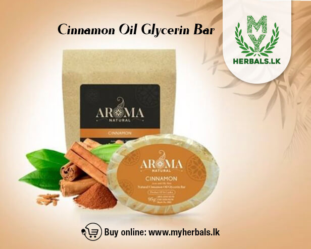 Cinnamon Oil Glycerin Bar--Aroma Natural Products-www.herbalvoice.lk